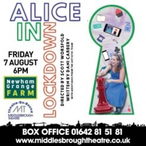 Open Air Theatre Presents Alice In Lockdown at Newham Grange